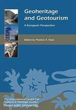 Geoheritage and Geotourism – A European Perspective