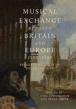 Musical Exchange between Britain and Europe, 150 – Essays in Honour of Peter Holman