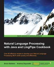 Natural Language Processing with Java and Lingpipe Cookbook:  Beginner'sguide