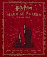Harry Potter, Magical Places from the Films