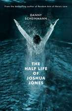 The Half Life of Joshua Jones