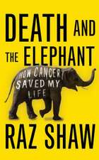 Shaw, R: Death and the Elephant
