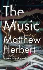 Music: A Novel Through Sound