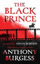 Roberts, A: The Black Prince