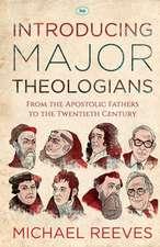 Introducing Major Theologians