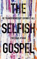 SELFISH GOSPEL