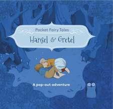 Pocket Fairytales: Hansel and Gretel