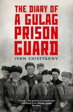 Diary of a Gulag Prison Guard
