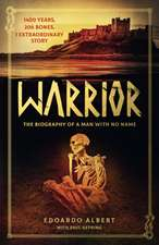 Warrior: A Life of War in Anglo-Saxon Britain
