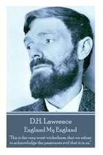 D.H. Lawrence - England My England