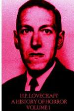HP Lovecraft - A History in Horror - Volume 1
