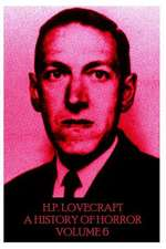 HP Lovecraft - A History in Horror - Volume 6