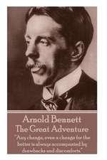 Arnold Bennett - The Great Adventure