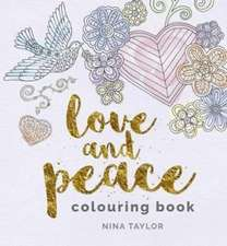 LOVE PEACE COLOURING BOOK