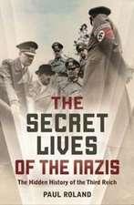 Secret Lives of the Nazis