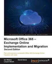 Microsoft Office 365 - Exchange Online Implementation and Migration