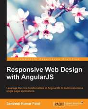 Responsive Web Design with Angularjs:  Building Apps with Html5 Websockets
