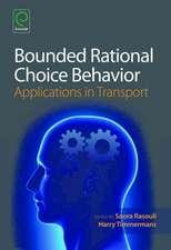 Bounded Rational Choice Behaviour