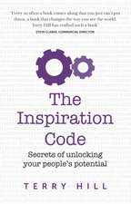 The Inspiration Code - Secrets of Unlocking Your People's Potential