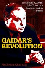 Gaidar's Revolution: The Inside Account of the Economic Transformation of Russia