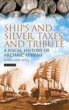 Ships and Silver, Taxes and Tribute