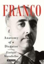 FRANCO ANATOMY OF A DICTATOR
