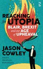 Reaching for Utopia: Making Sense of An Age of Upheaval