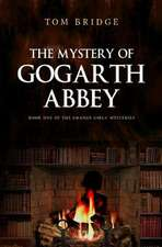 The Mystery of Gogarth Abbey