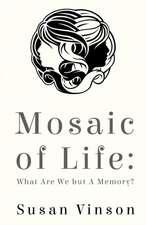 Mosaic of Life