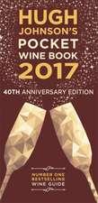 Hugh Johnson's Pocket Wine 2017:  40th Anniversary