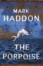 Haddon, M: Porpoise