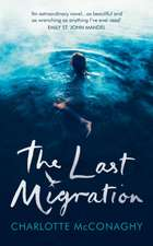McConaghy, C: The Last Migration