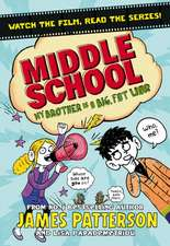 Middle School 03: My Brother is a Big, Fat Liar
