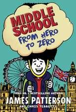 Middle School 10: From Hero to Zero