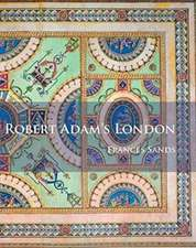 Robert Adam's London