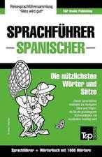 Sprachfuhrer Deutsch-Spanisch Und Kompaktworterbuch Mit 1500 Wortern
