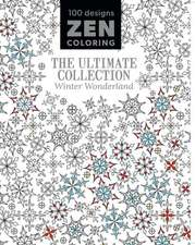Zen Coloring - The Ultimate Collection Winter Wonderland