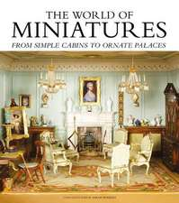World of Miniatures: From Simple Cabins to Ornate Palaces