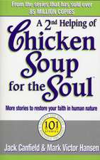 A Second Helping Of Chicken Soup For The Soul