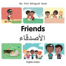 My First Bilingual Book-Friends (English-Arabic)