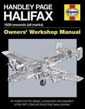 Handley Page Halifax:  1939 Onwards (All Marks)