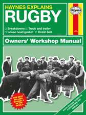 Haynes Explains: Rugby Owners' Workshop Manual: Breakdowns * Truck and Trailer * Loose Head Gasket * Crash Ball