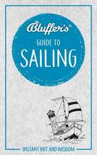 Bluffer's Guide to Sailing