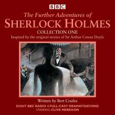The Further Adventures of Sherlock Holmes: Collection 1