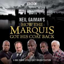 Neil Gaiman's How the Marquis Got His Coat Back