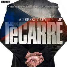 Carre, J: A Perfect Spy