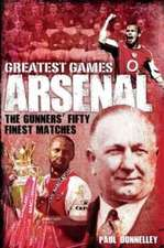 Arsenal Greatest Games