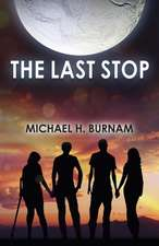 The Last Stop:  The Triumph of Peace