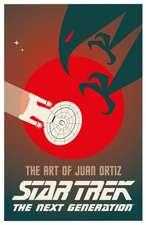 Star Trek - The Art of Juan Ortiz: The Next Generation