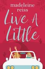 Live a Litte
